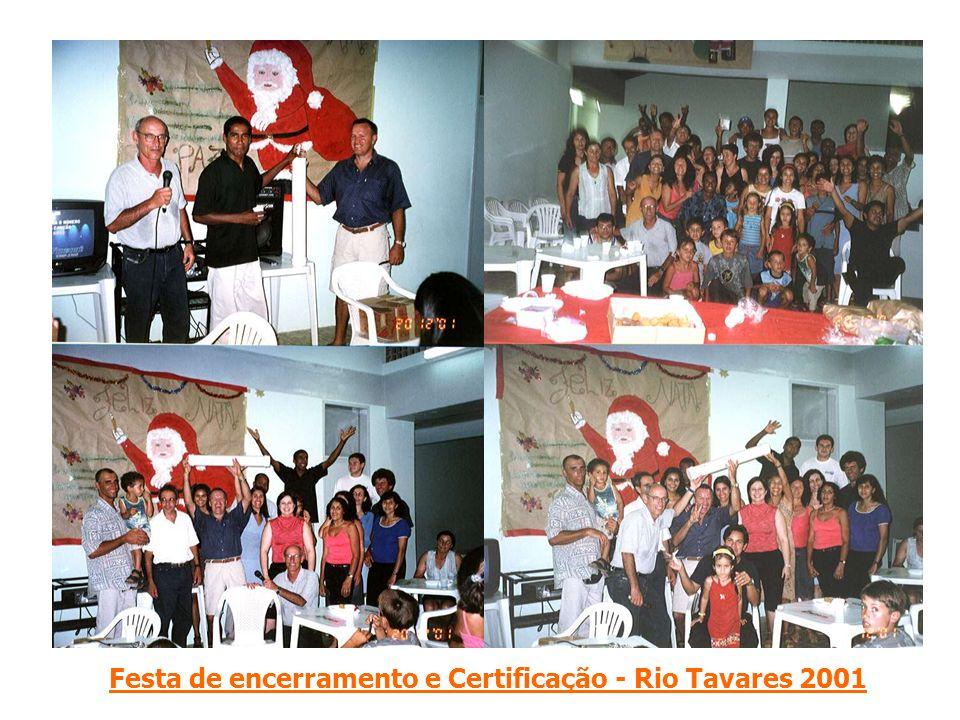 Festa de encerramento e Certificação - Rio Tavares 2001
