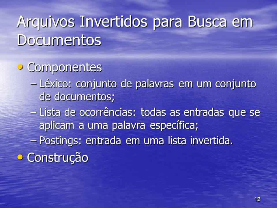 Arquivos Invertidos para Busca em Documentos