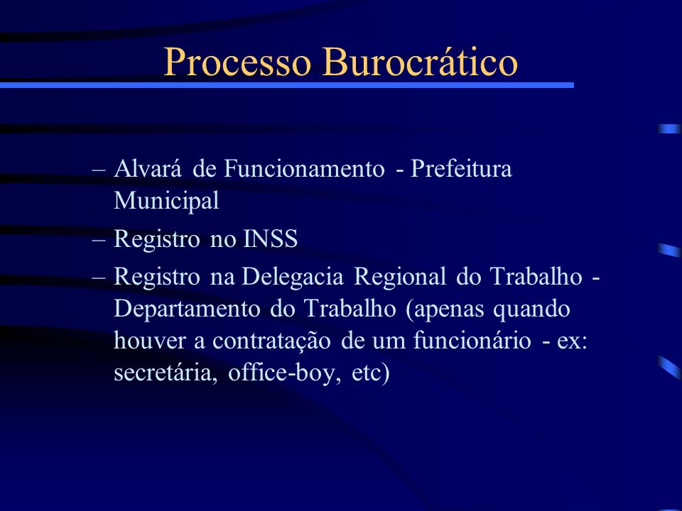 Processo Burocrático Alvará de Funcionamento - Prefeitura Municipal