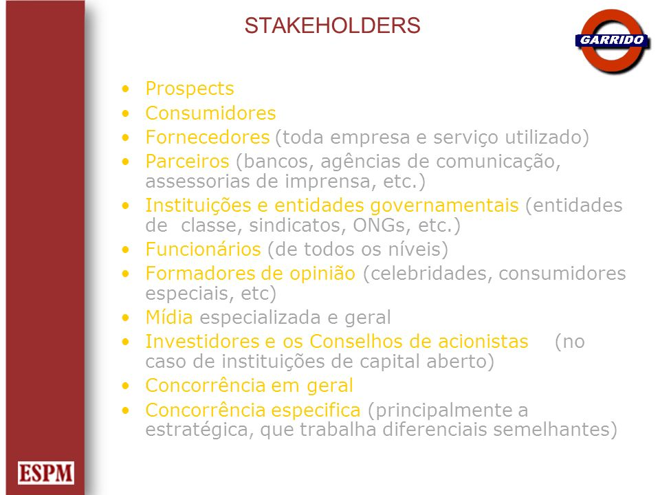 STAKEHOLDERS Prospects Consumidores