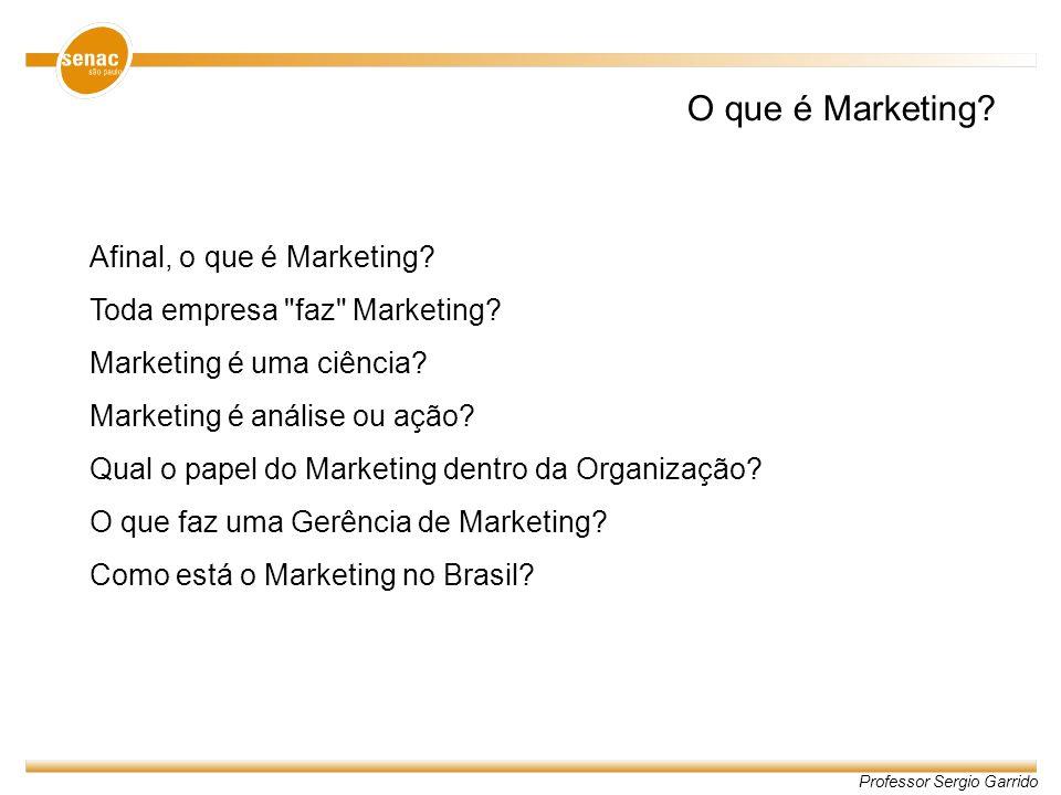 O que é Marketing Afinal, o que é Marketing
