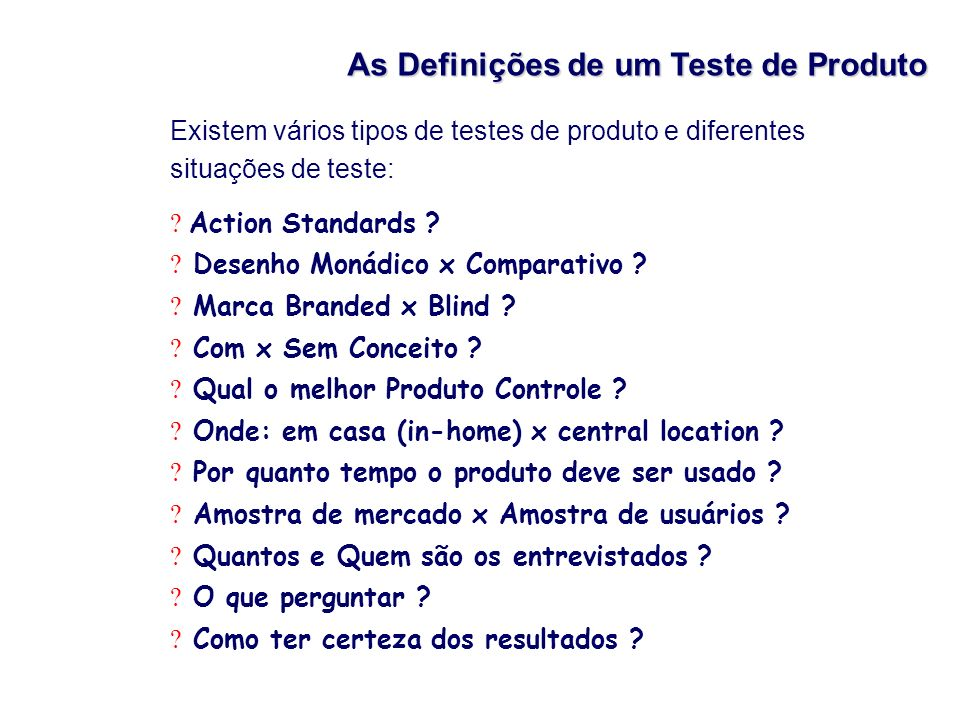 As Definições de um Teste de Produto