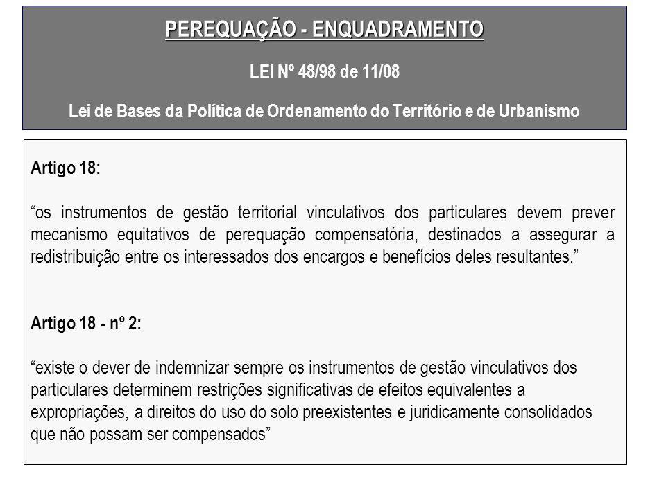 PEREQUAÇÃO - ENQUADRAMENTO LEI Nº 48/98 de 11/08 Lei de Bases da Política de Ordenamento do Território e de Urbanismo