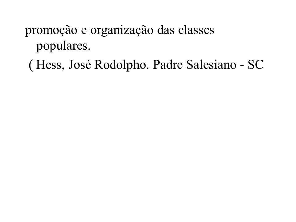 promoção e organização das classes populares.