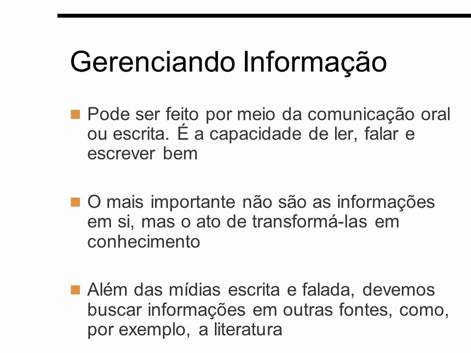 Gerenciando Informação