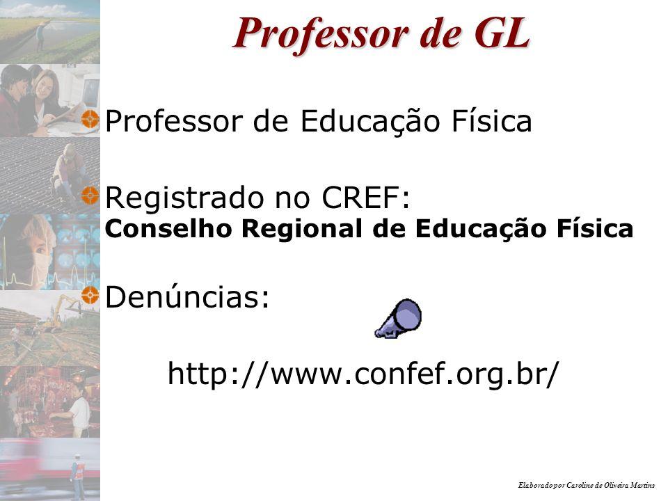 Professor de GL Professor de Educação Física