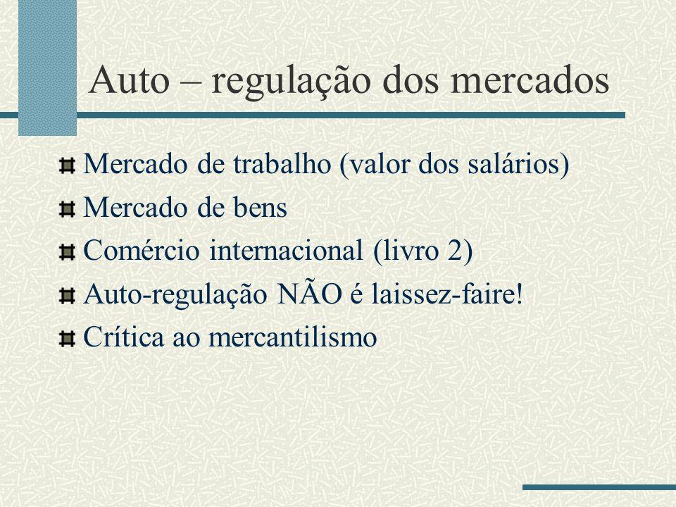 Auto – regulação dos mercados