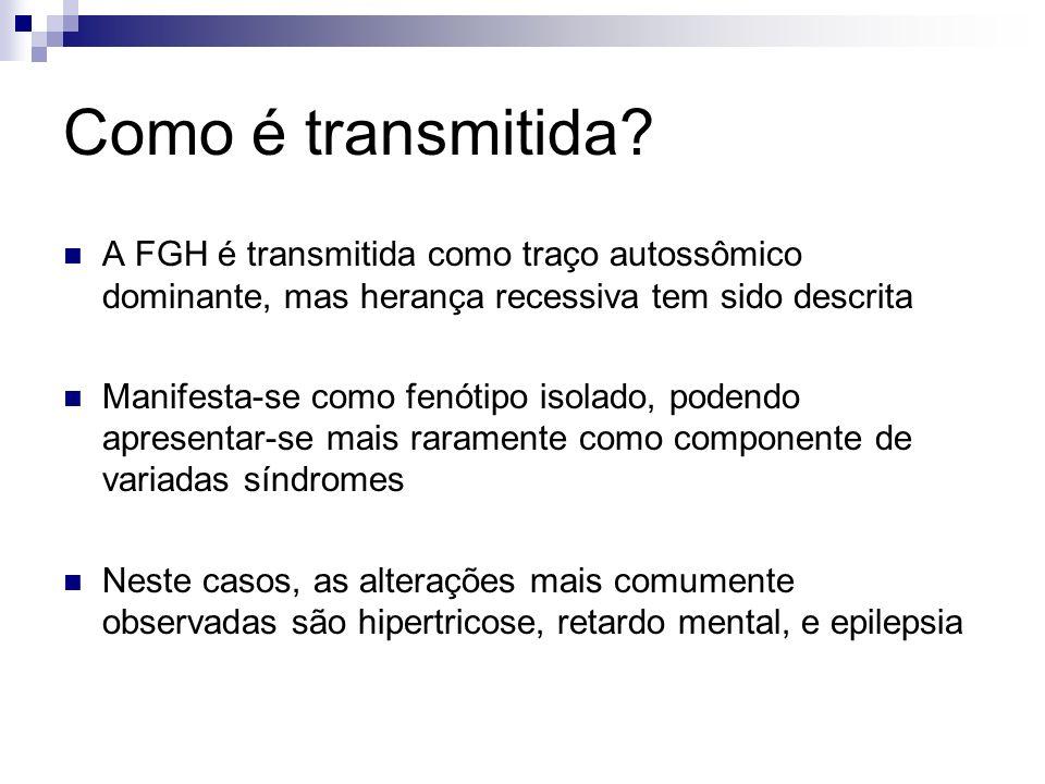 Como é transmitida A FGH é transmitida como traço autossômico dominante, mas herança recessiva tem sido descrita.