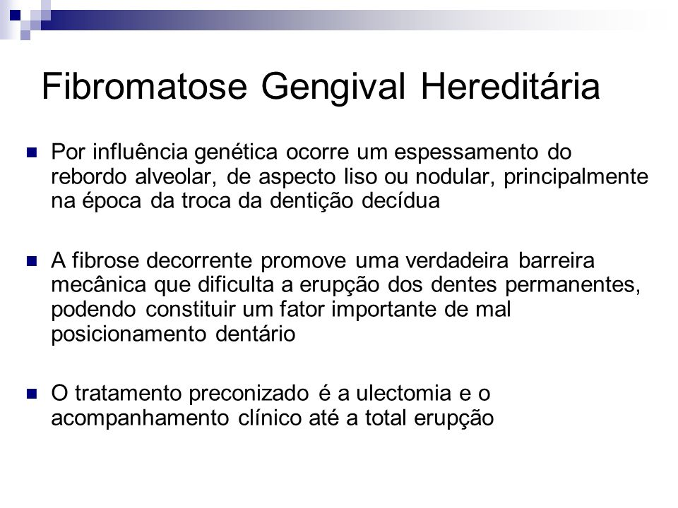 Fibromatose Gengival Hereditária