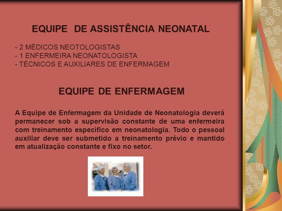 EQUIPE DE ASSISTÊNCIA NEONATAL