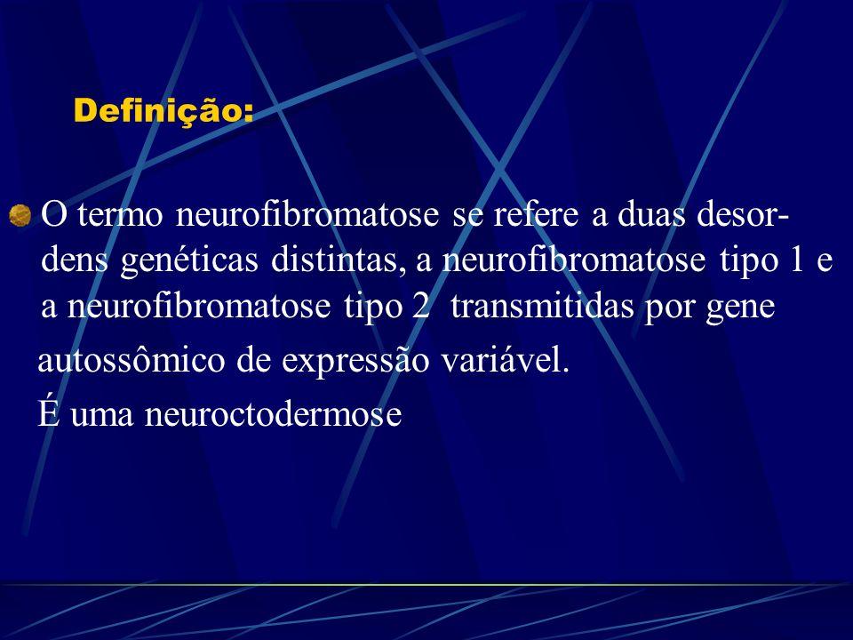 autossômico de expressão variável. É uma neuroctodermose