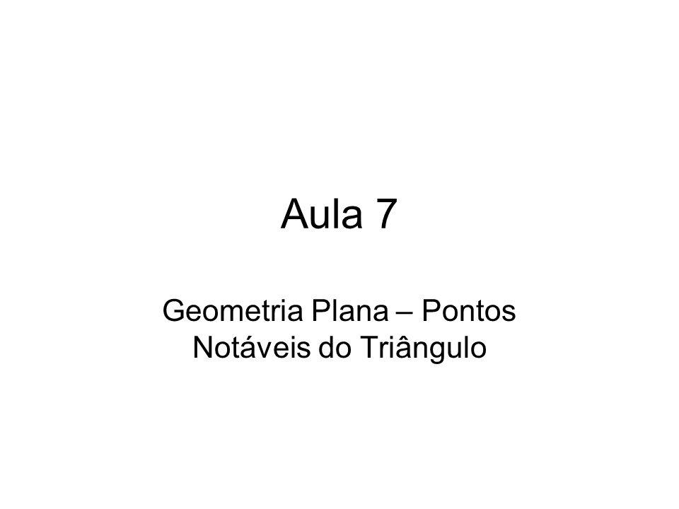 Geometria Plana – Pontos Notáveis do Triângulo