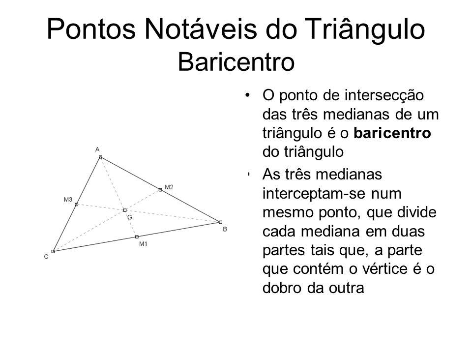 Pontos Notáveis do Triângulo Baricentro