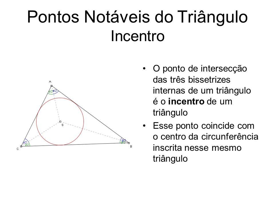 Pontos Notáveis do Triângulo Incentro