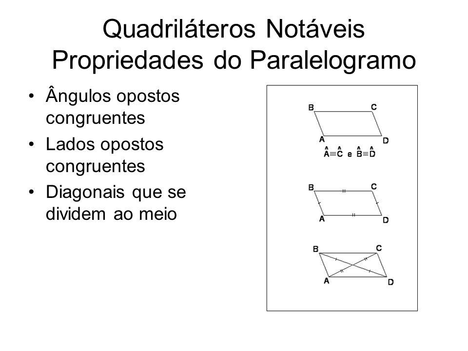 Quadriláteros Notáveis Propriedades do Paralelogramo