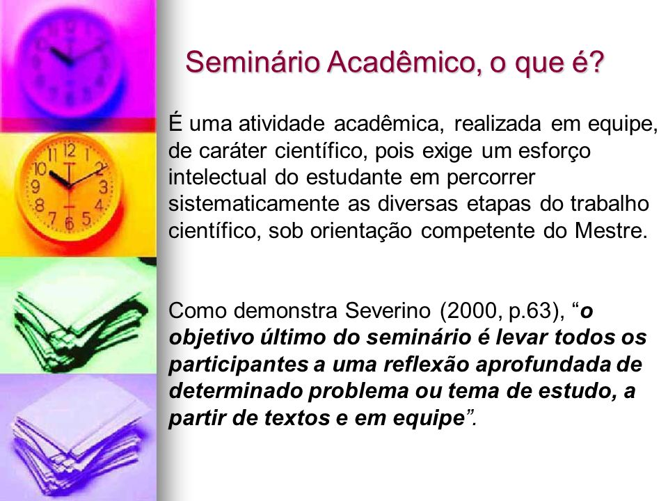 Seminário Acadêmico, o que é