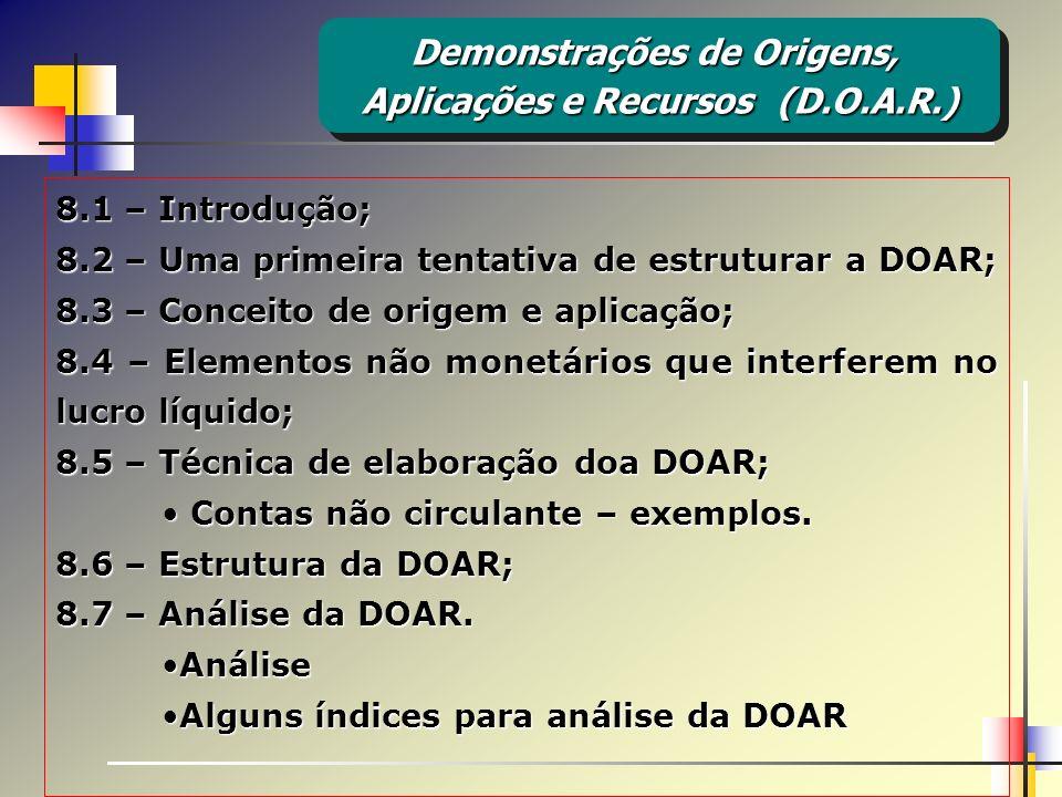 Demonstrações de Origens, Aplicações e Recursos (D.O.A.R.)