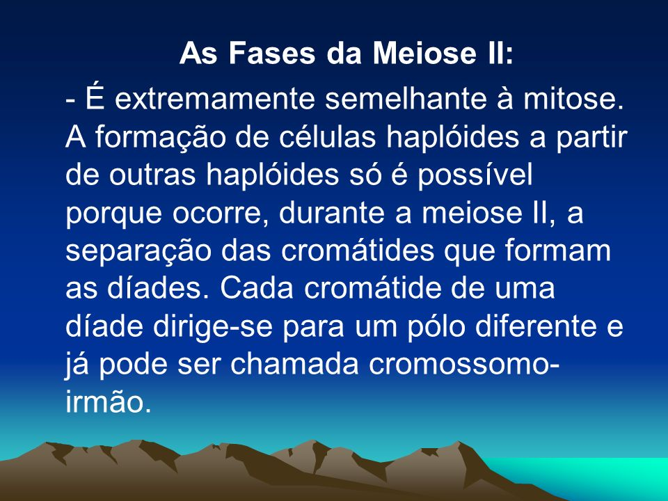 As Fases da Meiose II: