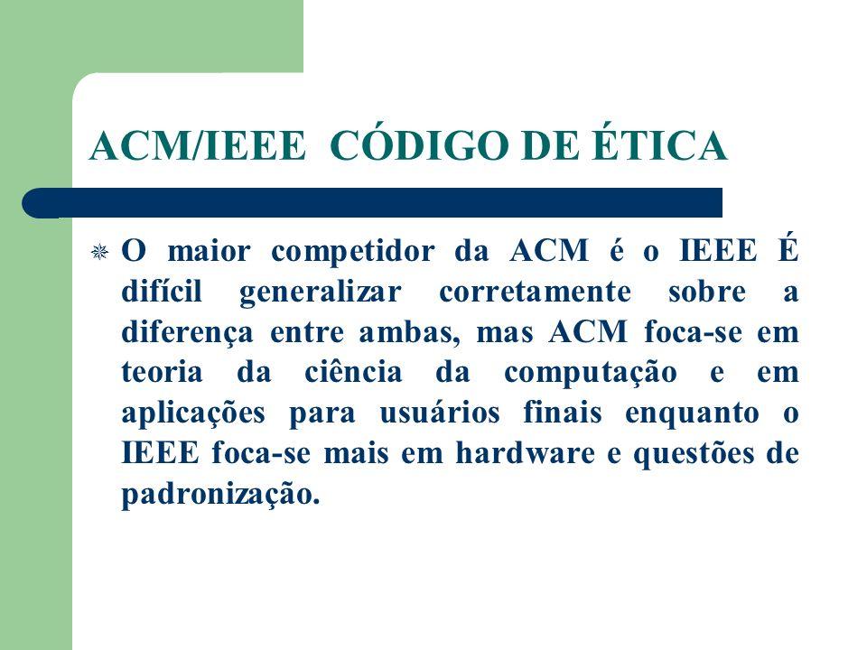 ACM/IEEE CÓDIGO DE ÉTICA