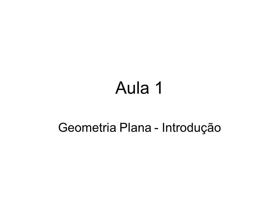 Geometria Plana - Introdução