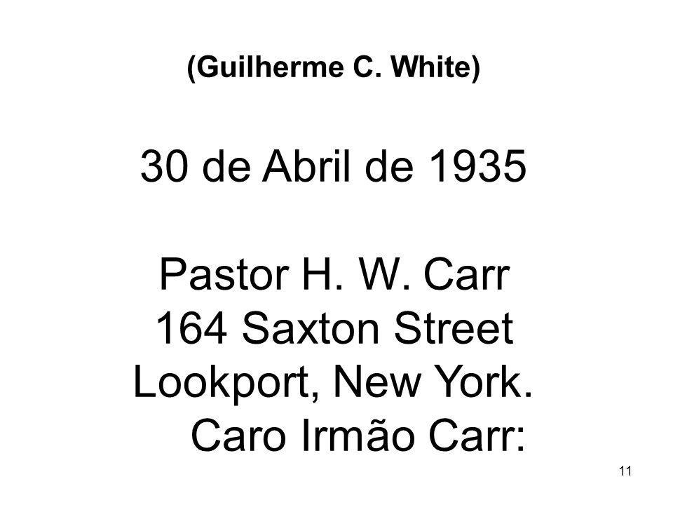 Pastor H. W. Carr 164 Saxton Street Lookport, New York.