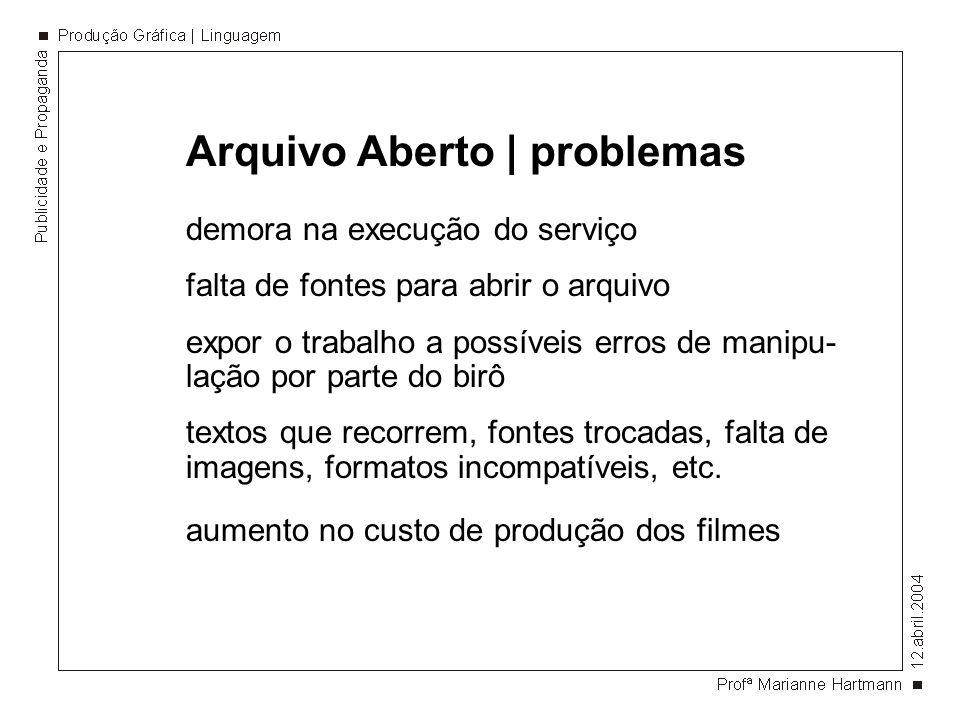 Arquivo Aberto | problemas
