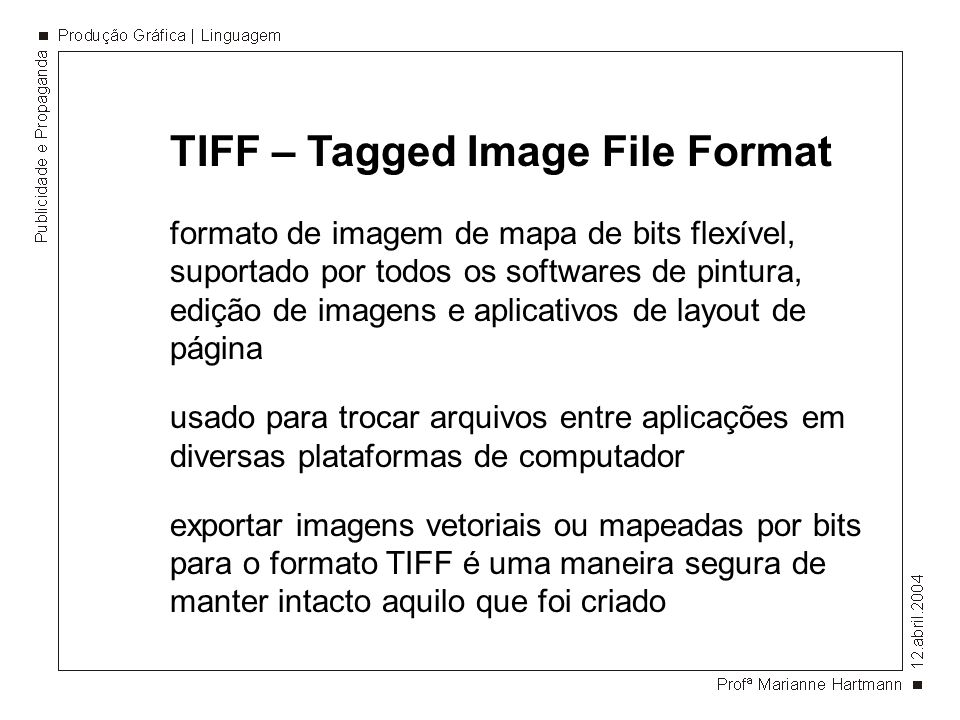 TIFF – Tagged Image File Format