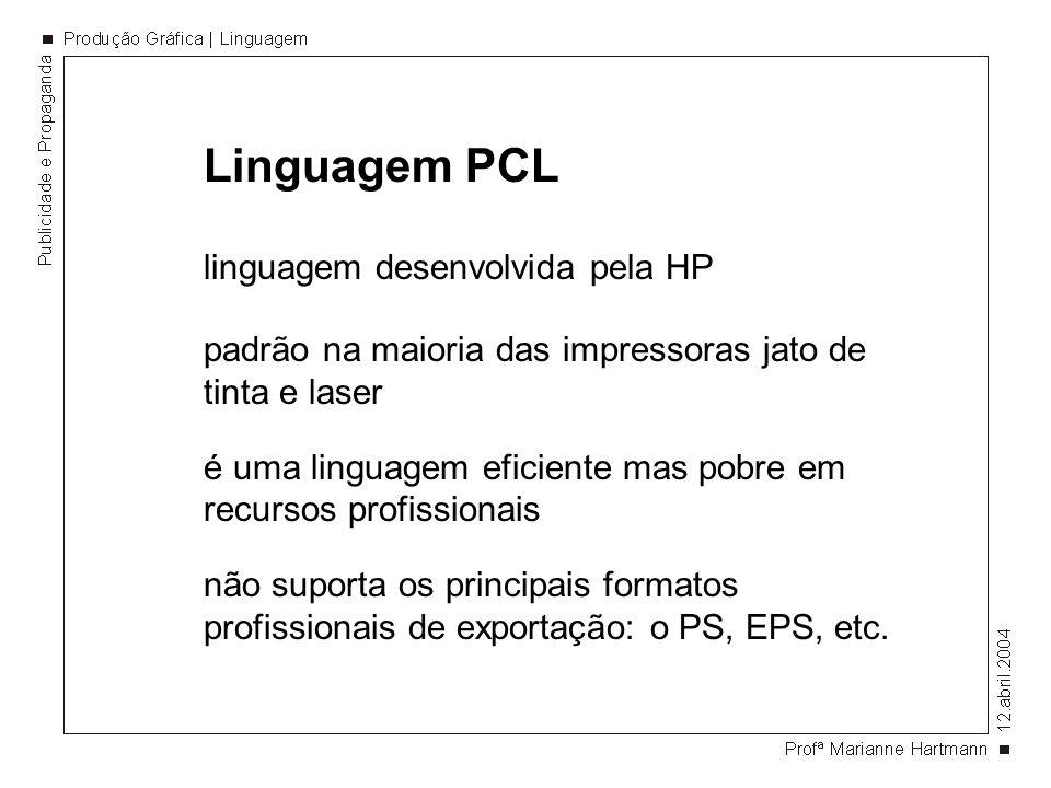 Linguagem PCL linguagem desenvolvida pela HP
