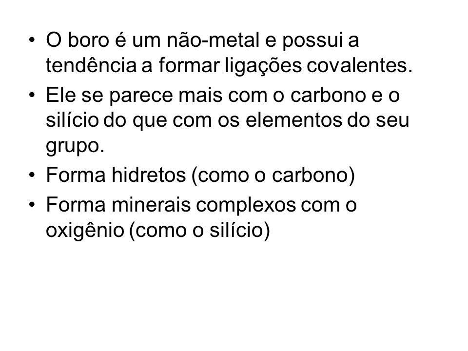 O boro é um não-metal e possui a tendência a formar ligações covalentes.
