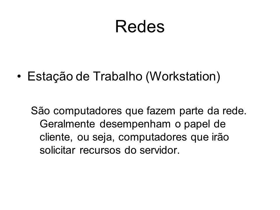Redes Estação de Trabalho (Workstation)