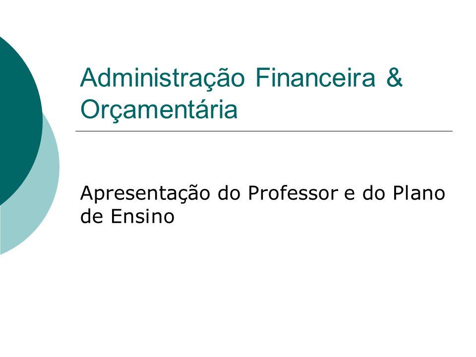 Administração Financeira & Orçamentária