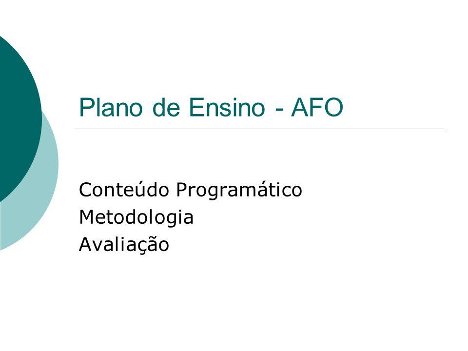 Conteúdo Programático Metodologia Avaliação