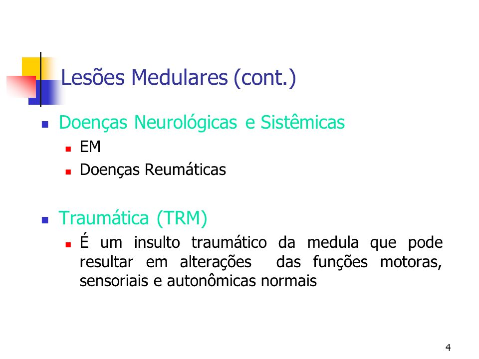 Lesões Medulares (cont.)