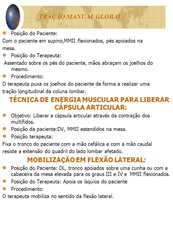 MOBILIZAÇÃO EM FLEXÃO LATERAL: