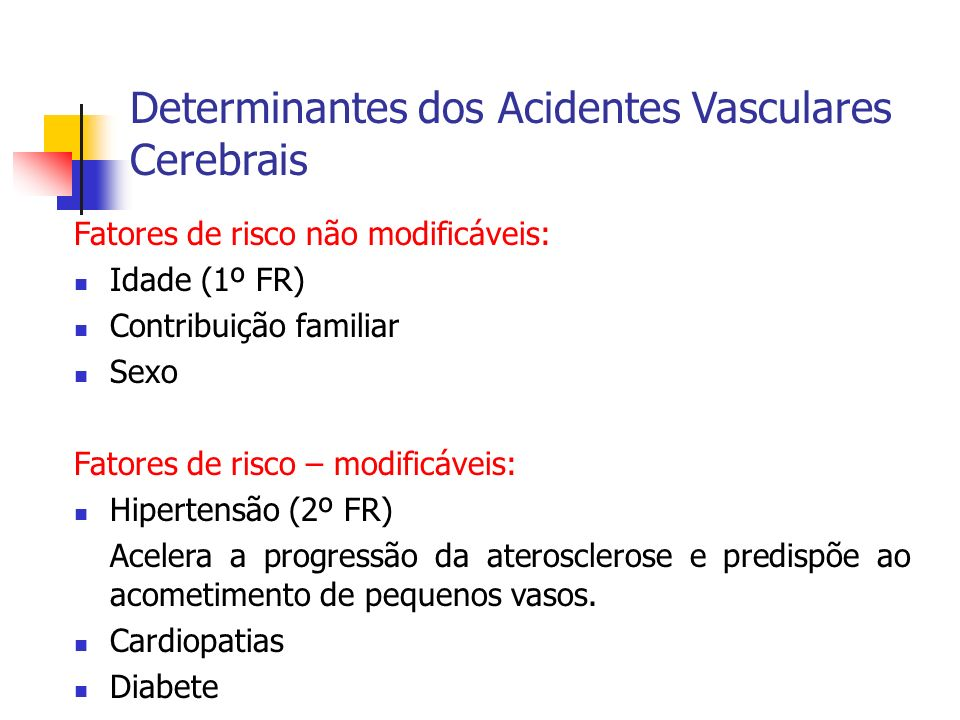 Determinantes dos Acidentes Vasculares Cerebrais
