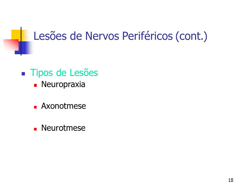Lesões de Nervos Periféricos (cont.)