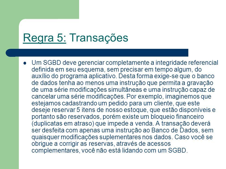 Regra 5: Transações
