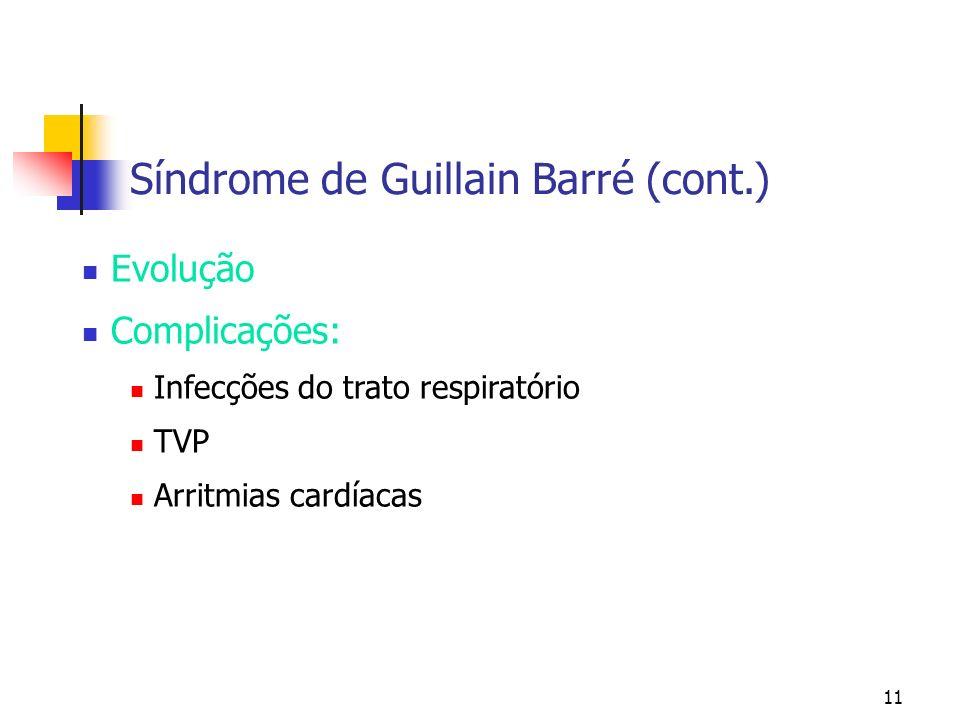 Síndrome de Guillain Barré (cont.)