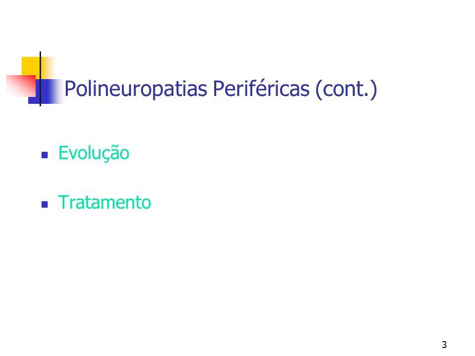 Polineuropatias Periféricas (cont.)