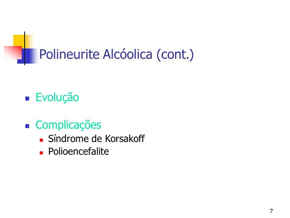Polineurite Alcóolica (cont.)