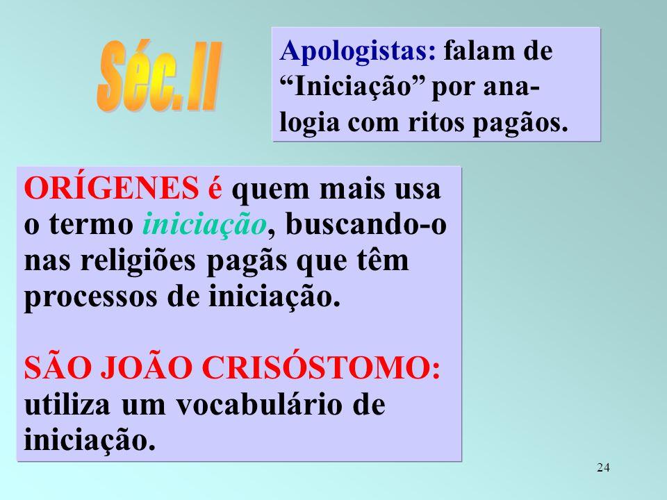 SÃO JOÃO CRISÓSTOMO: utiliza um vocabulário de iniciação.