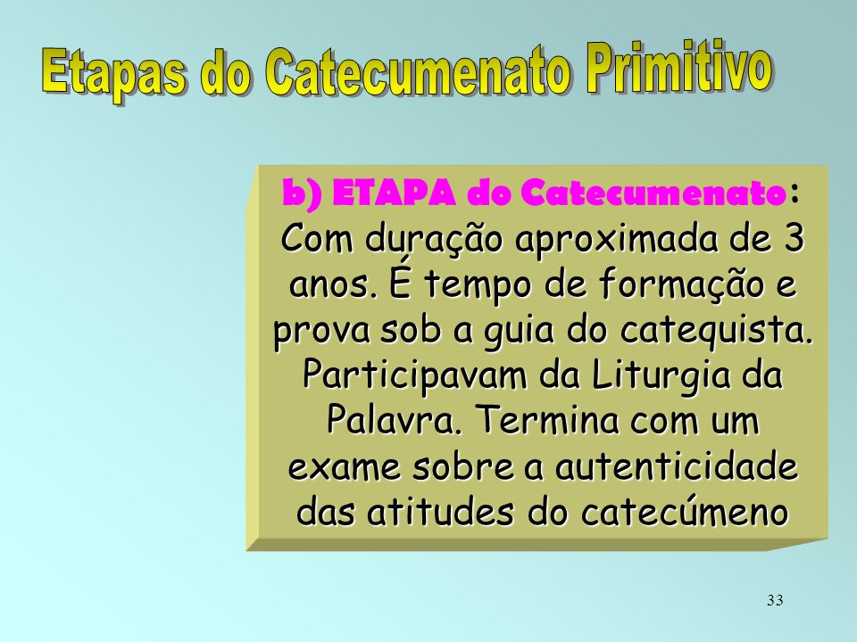 Etapas do Catecumenato Primitivo