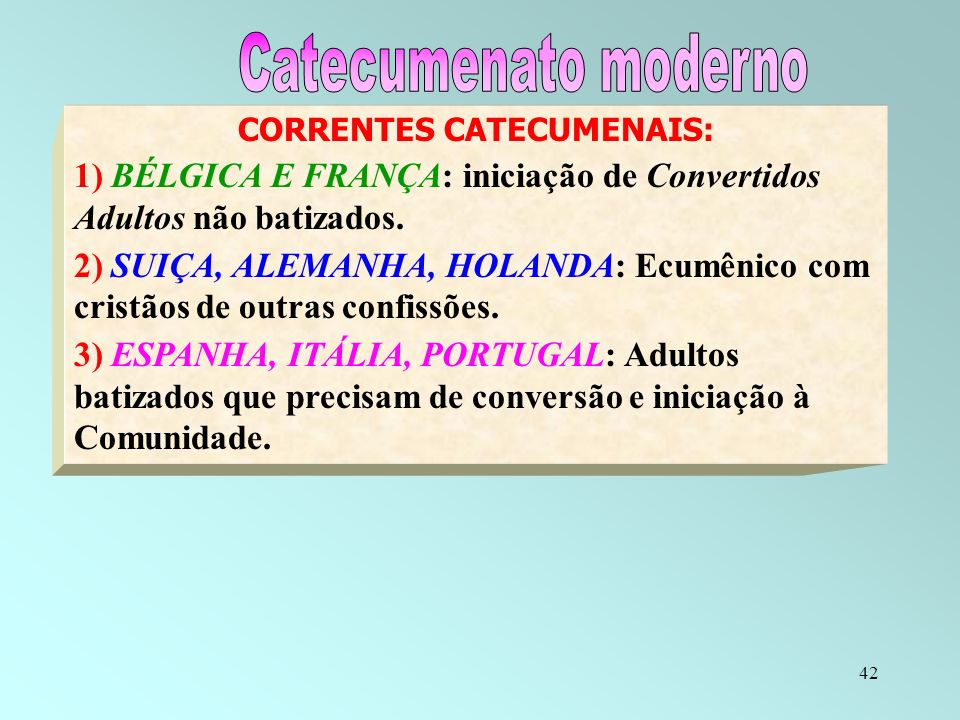 CORRENTES CATECUMENAIS: