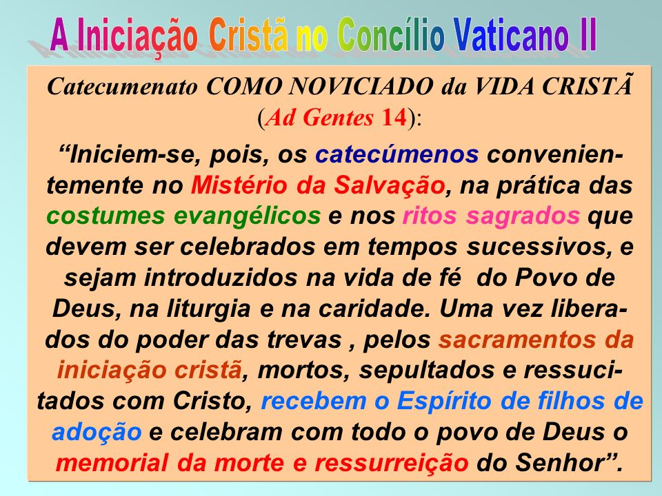 A Iniciação Cristã no Concílio Vaticano II