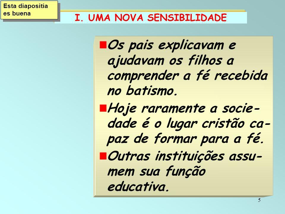 I. UMA NOVA SENSIBILIDADE