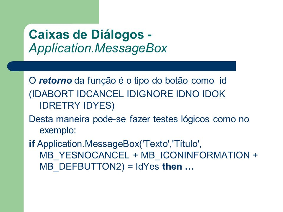 Caixas de Diálogos - Application.MessageBox