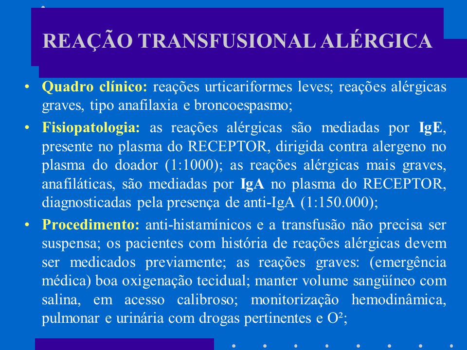 REAÇÃO TRANSFUSIONAL ALÉRGICA