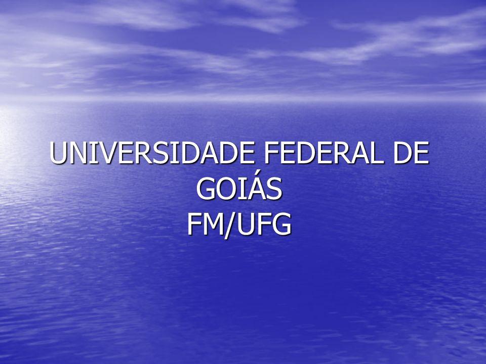 UNIVERSIDADE FEDERAL DE GOIÁS FM/UFG