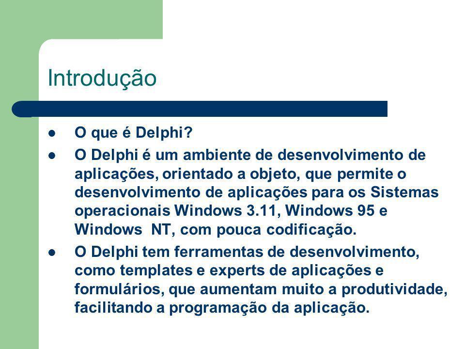 Introdução O que é Delphi