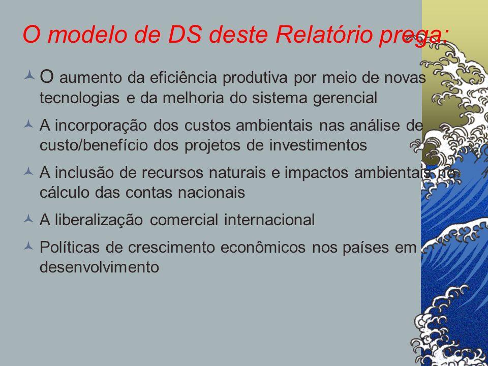 O modelo de DS deste Relatório prega:
